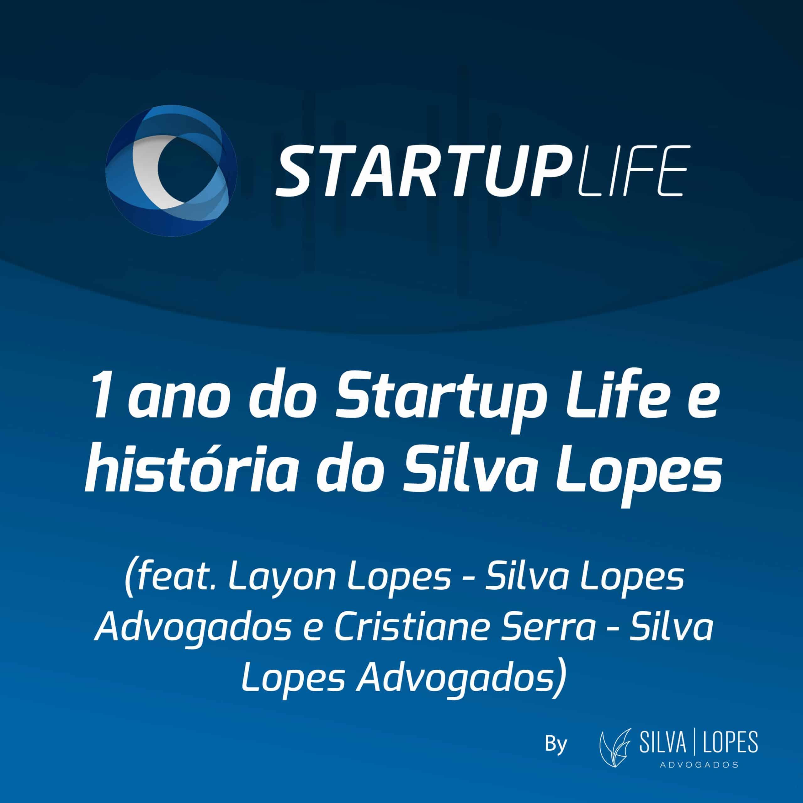 Podcast Startup Life completa um ano